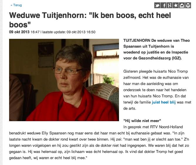 Weduwe Tuitjenhorn: Ik ben boos, echt heel boos